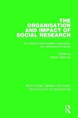 The Organisation and Impact of Social Research - pr_32579