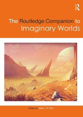 The Routledge Companion to Imaginary Worlds - pr_210323