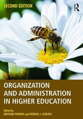 Organization and Administration in Higher Education -