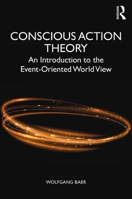 Conscious Action Theory - pr_1707175