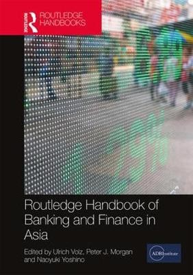 Routledge Handbook of Banking and Finance in Asia - pr_37490