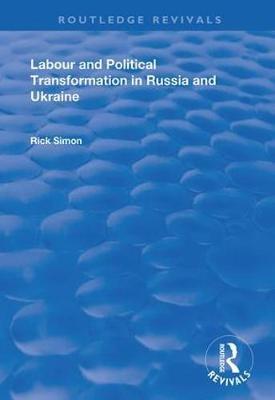 Labour and Political Transformation in Russia and Ukraine - pr_307126