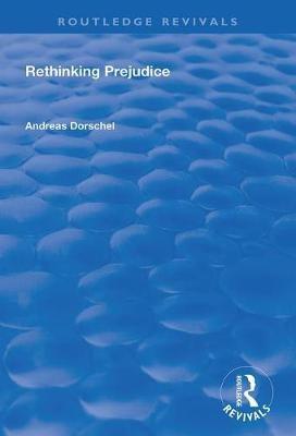 Rethinking Prejudice -