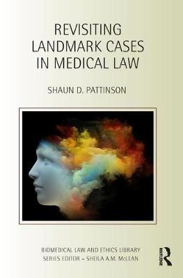 Revisiting Landmark Cases in Medical Law - pr_36706