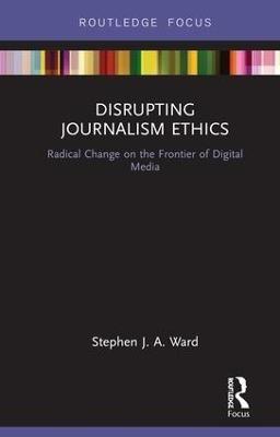 Disrupting Journalism Ethics - pr_36677