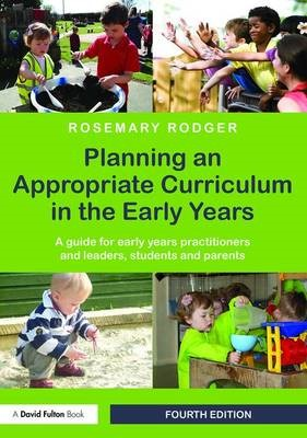Planning an Appropriate Curriculum in the Early Years -