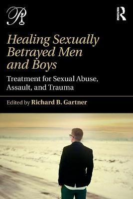 Healing Sexually Betrayed Men and Boys - pr_389885