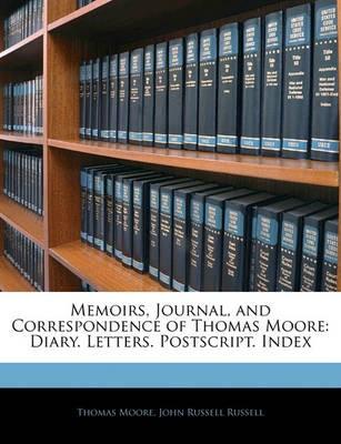 Memoirs, Journal, and Correspondence of Thomas Moore - pr_16773