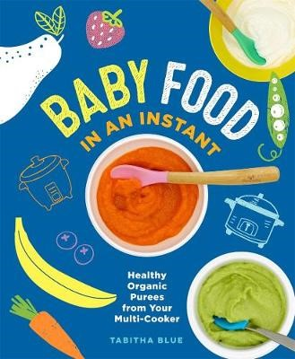 Baby Food in an Instant -