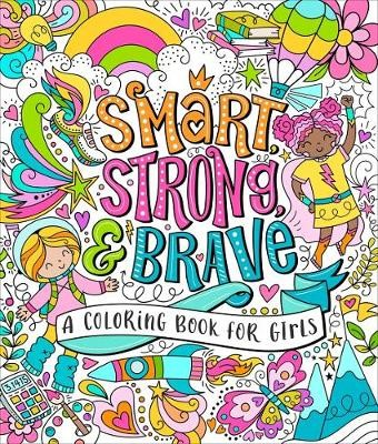 Smart, Strong, and Brave -