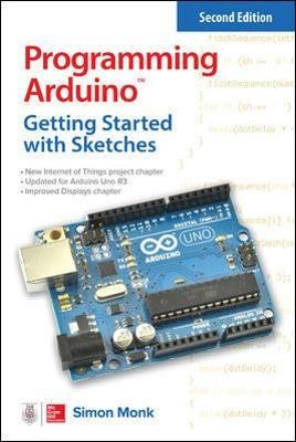 Programming Arduino: Getting Started with Sketches, Second Edition - pr_335904