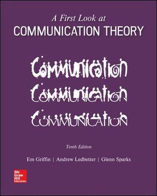 A First Look at Communication Theory -