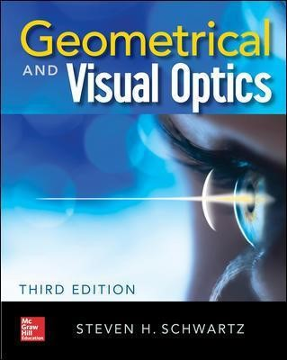 Geometrical and Visual Optics, Third Edition -