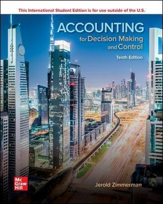 ISE Accounting for Decision Making and Control -
