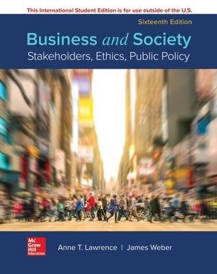 ISE BUSINESS AND SOCIETY: STAKEHOLDERS ETHC PUBLIC POLICY -