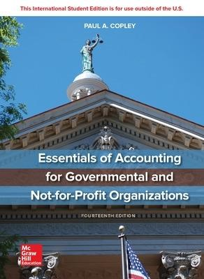 ISE Essentials of Accounting for Governmental and Not-for-Profit Organizations -