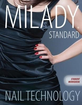 Workbook for Milady Standard Nail Technology, 7th Edition -