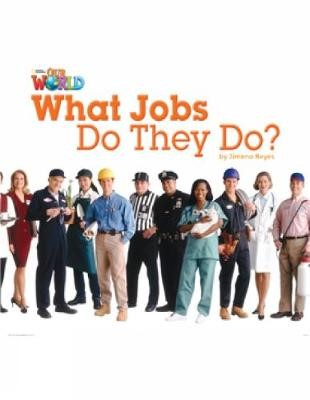 Our World Readers: What Jobs Do They Do? - pr_314081