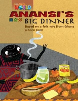 Our World Readers: Anansi's Big Dinner - pr_314047