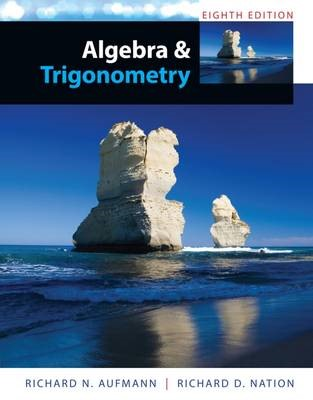 Study Guide with Student Solutions Manual for Aufmann's Algebra and  Trigonometry, 8th - pr_336527