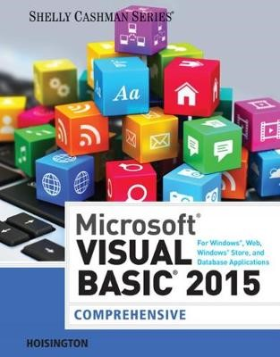 Microsoft Visual Basic 2015 for Windows, Web, Windows Store, and Database Applications: Comprehensive - pr_314135
