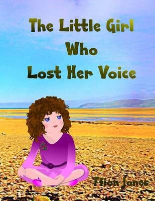 The Little Girl Who Lost Her Voice -