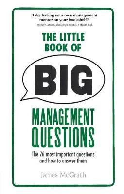 The Little Book of Big Management Questions -