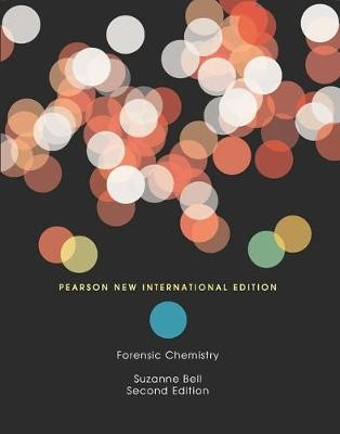 Forensic Chemistry: Pearson New International Edition -