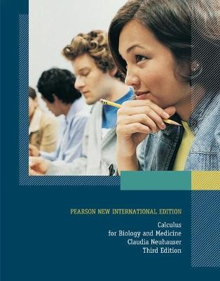 Calculus For Biology and Medicine: Pearson New International Edition -