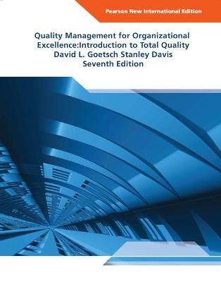 Quality Management for Organizational Excellence Pearson New International Edition -