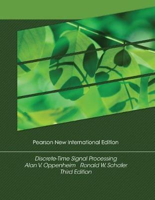 Discrete-Time Signal Processing: Pearson New International Edition -