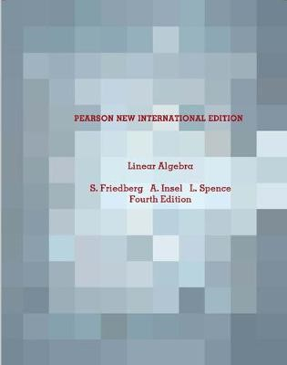 Linear Algebra: Pearson New International Edition -
