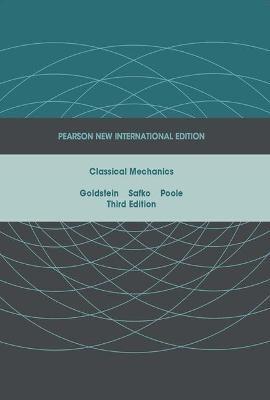 Classical Mechanics: Pearson New International Edition -