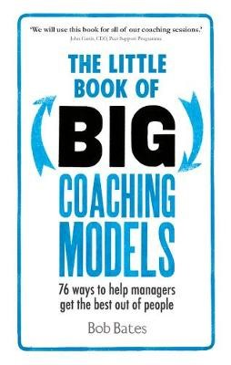 The Little Book of Big Coaching Models -