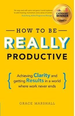 How To Be REALLY Productive -