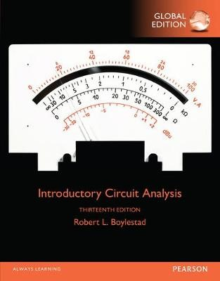 Introductory Circuit Analysis, Global Edition -