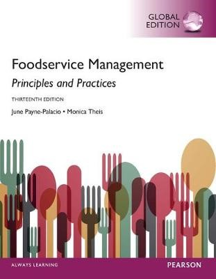 Foodservice Management: Principles and Practices, Global Edition -