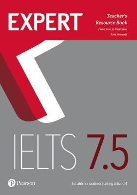 Expert IELTS 7.5 Teacher's Resource Book -