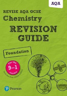 Revise AQA GCSE Chemistry Foundation Revision Guide - pr_17699