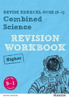 Revise Edexcel GCSE (9-1) Combined Science Higher Revision Workbook - pr_40658