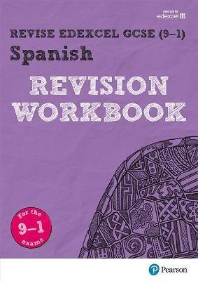 Pearson REVISE Edexcel GCSE (9-1) Spanish Revision Workbook -