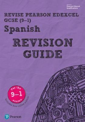 Pearson REVISE Edexcel GCSE (9-1) Spanish Revision Guide -