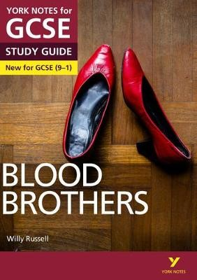 York Notes for GCSE (9-1): Blood Brothers STUDY GUIDE - Everything you need to catch up, study and prepare for 2021 assessments and 2022 exams -
