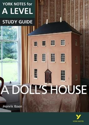A Doll's House: York Notes for A-level -