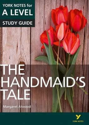 The Handmaid's Tale: York Notes for A-level -