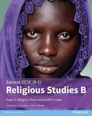 Edexcel GCSE (9-1) Religious Studies B Paper 2: Religion, Peace and Conflict - Islam Student Book -