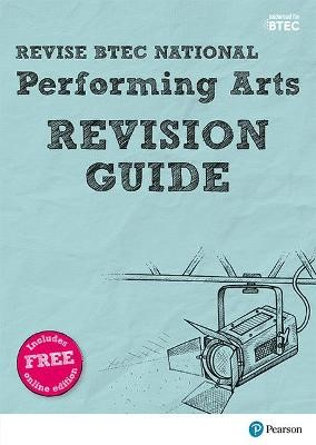 Revise BTEC National Performing Arts Revision Guide - pr_17872