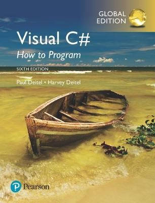 Visual C# How to Program, Global Edition -