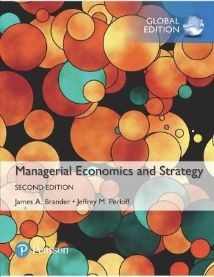 Managerial Economics and Strategy, Global Edition -