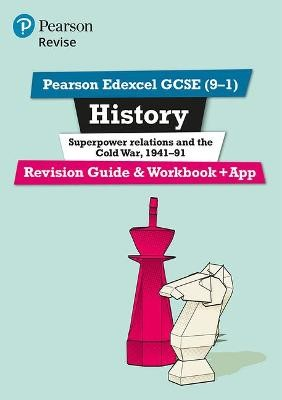 Pearson Edexcel GCSE (9-1) History Superpower relations and the Cold War, 1941-91 Revision Guide and Workbook + App - pr_17721